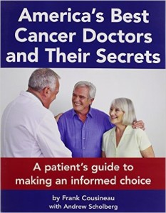 Americas Best Cancer Doctors and Their Secrets